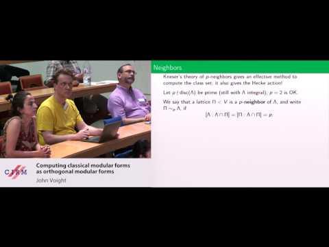 John Voight:  Computing classical modular forms as orthogonal modular forms