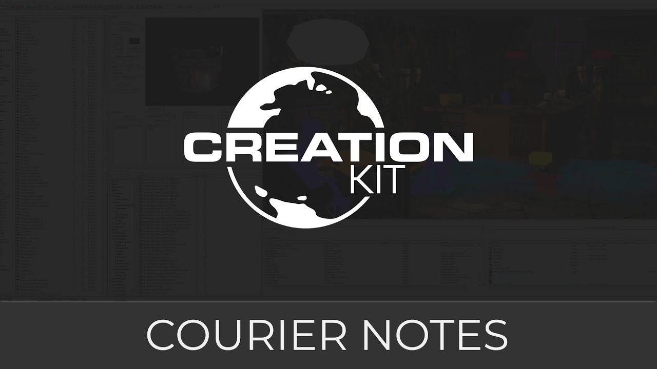 Creation Kit Tutorial - Courier Notes