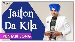 Jaiton Da Kila | Superhit Punjabi Song | Jassi Sohal | Jashan 2006 | Nupur Audio