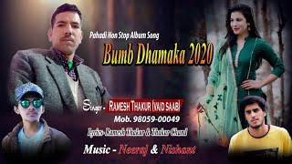 BUMB DHAMAKA 2020 | New Himachali Pahari Songs | Ramesh Thakur - Music RiderZ
