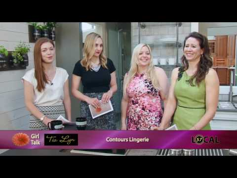 Girl Talk   Contours Lingerie   Episode 385 & 386   5/18/17