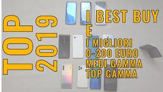 BEST BUY E MIGLIORI SMARTPHONE 2019. GUIDA ALL'ACQUISTO