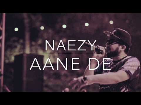 Naezy -Aane De [LYRICS]