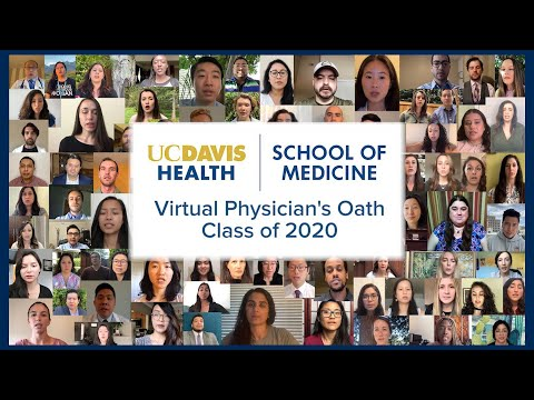 Virtual Physician's Oath - UC Davis School Of Medicine Class Of 2020