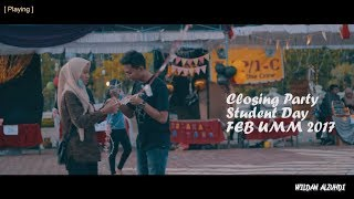 Closing Party Student Day FEB UMM 2017