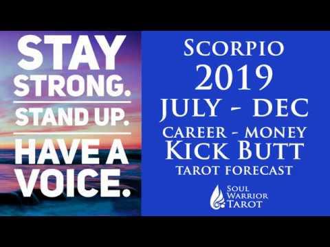 🍀SCORPIO MONEY CAREER READING JULY TO DEC 2019 🍀SoulWarriorTarot com