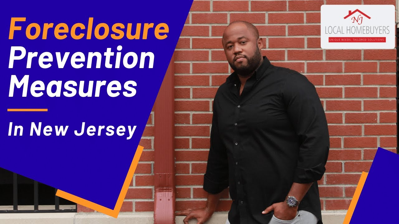 Foreclosure Prevention Measures in New Jersey