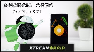 Official Oxygen OS Android Oreo 8.0 For OnePlus 3/3T - Review + Installation