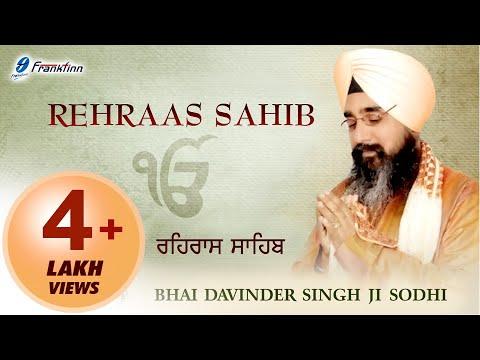 Rehraas Sahib Full Path ● Nitnem Path ● Bhai Davinder Singh Ji Sodhi ● Sikh Prayer
