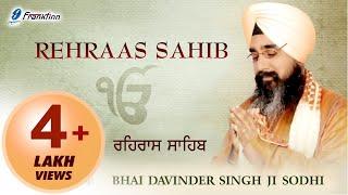Rehraas Sahib Full Path - Nitnem Path - Bhai Davinder Singh Ji Sodhi - Sikh Prayer