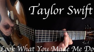 Kelly Valleau - Look What You Made Me Do (Taylor Swift) - Fingerstyle Guitar