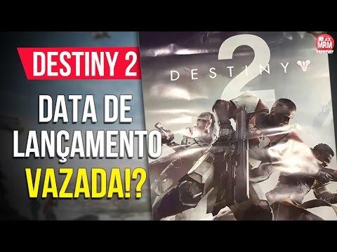 Destiny 2 - DATA DE LANÇAMENTO VAZADA! ( BETA em Breve!? )
