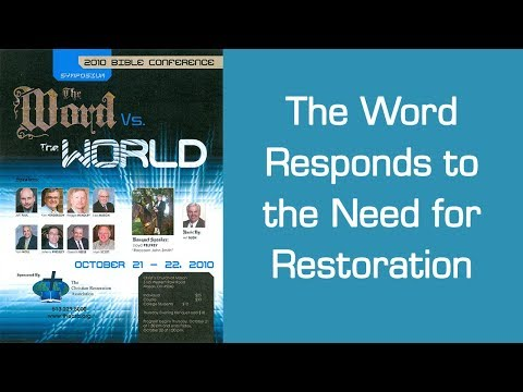 The Word Responds to the Need for Restoration - Lee Mason