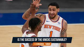 Is The Recent Success Of The Knicks Sustainable?