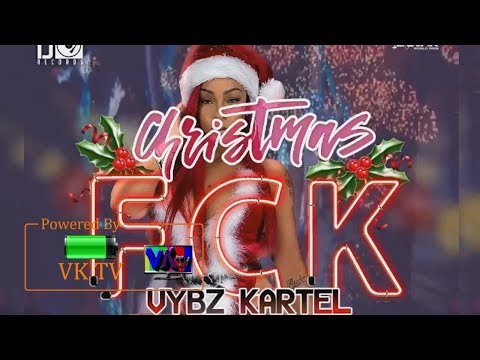 Vybz Kartel - Christmas Fck (Preview Christmas Song) December 2017