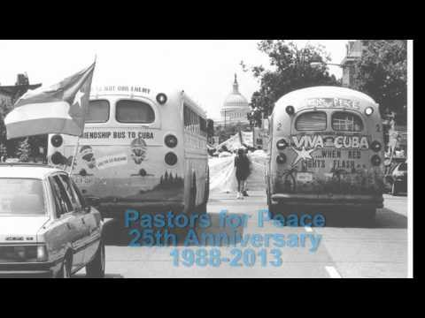 Pastors for Peace 25th Anniversary