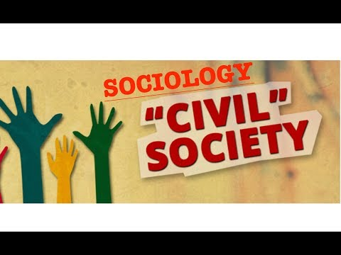 Sociology for UPSC : CIVIL SOCIETY - Lecture 42