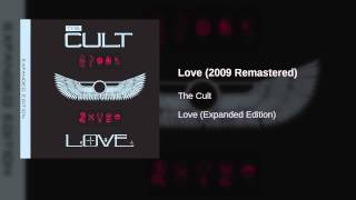 The Cult - Love (2009 Remastered)