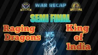 Ewl s3 Semi final || Raging_dragon Vs King of India || Ivory division || Clash of clans||
