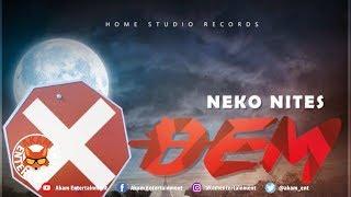 Neko Nites - X Dem [Island Dance Riddim] February 2019
