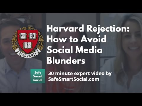 Harvard Rejection for 10 Incoming Freshman: How to Avoid Social Media Blunders