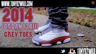 "2014 Jordan 13 ""Grey Toe"" w/ On Foot"