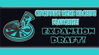 32nd Team Expansion Draft Cincinnati Meme Machine Franchise EP 2 NHL 18