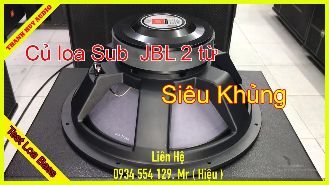 Củ loa Sub hầm 5 tấc đôi JBL 2 từ Siêu Khủng giá 3tr500. LH 0799020899