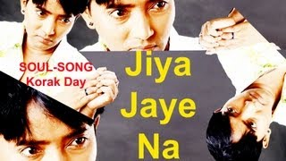 Jiya Jaey Na (Without You) | Hindi | Lyrics - SONG