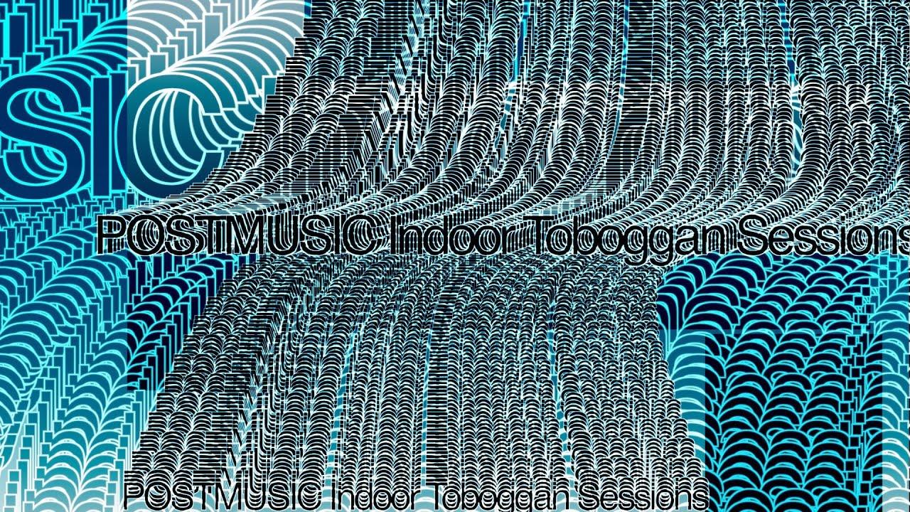 POSTMUSIC Indoor Toboggan Sessions