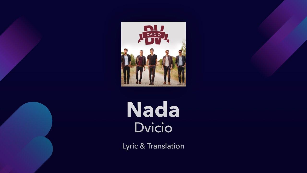 Dvicio Nada Lyrics English And Spanish Translation Subtitles