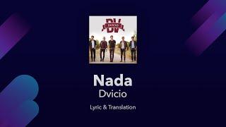 Dvicio - Nada Lyrics English and Spanish - Translation / Subtitles