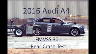 2008-2016 Audi A4 (B8/8K) FMVSS 301 Rear Crash Test (50 Mph)