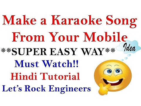 How to Make Karaoke Songs In Android Phone (EASY)