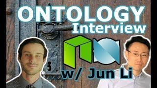 NEO News Now | In Person Interview w/ Jun Li Founder Ontology | Trust-Identification NEO Ecosystem