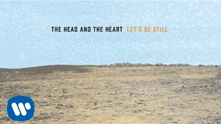 The Head and the Heart - Let