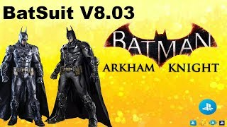 Batman Arkham Knight - New First  Batsuit Upgrade V8.03 Review And Battle Trainings - PS4