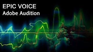 Эпичный голос Adobe Audition