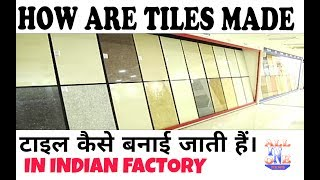 How to make TILES IN INDIA | THE GREAT INDIAN FACTORY | HINDI|