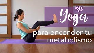 Yoga para encender tu metabolismo | Paloma & Caramelos