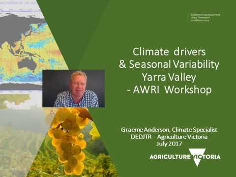 AWRI Yarra Valley Climate Overview July 2017 Anderson slideshow