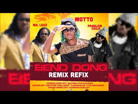 Motto ft. Problem Child and Mr. Legz - Bend Dong Refix (Instrumental)