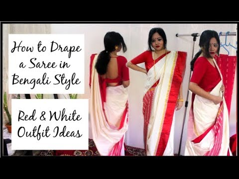 How To Drape A Saree In Bengali Style | Red & White Outfits | Poila Boisakh Outfit Ideas