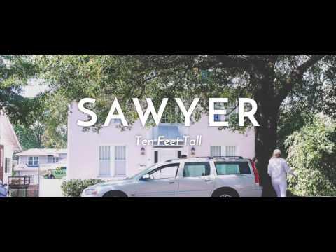 Ten Feet Tall - Sawyer (Official Music Video)