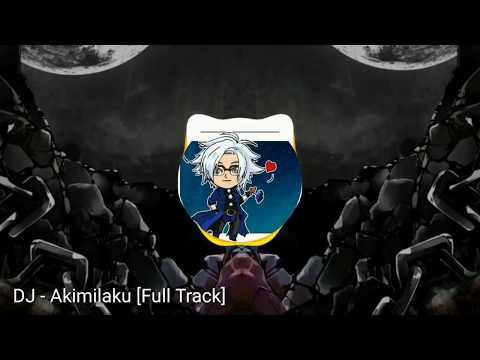 DJ Akimilaku Istri 3 Remix [Full Track]
