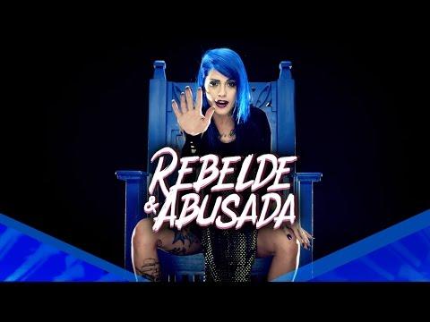 Tati Zaqui - Rebelde e Abusada (Clipe Oficial) thumbnail