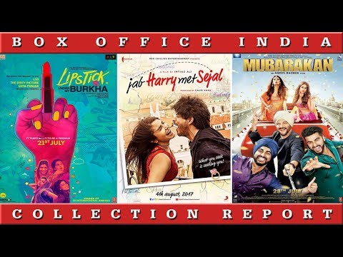 Box Office Collection Of Jab Harry Met Sejal, Mubarakan, Lipstick under My Burkha