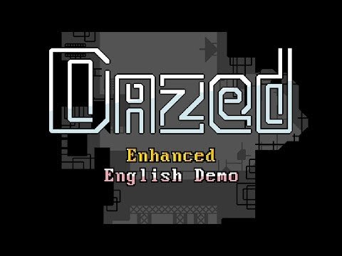 Dazed Enhanced English Demo (+ Special Announcement!)