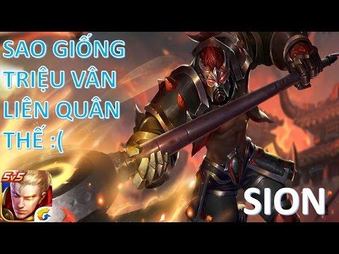 Vương Giả Vinh Diệu - Sion FULL Tank và sức mạnh của Triệu vân Liên quân