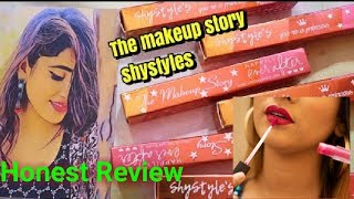 #SHYSTYLES THE MAKEUP STORY LIPSTICK REVIEW AND WEAR TEST